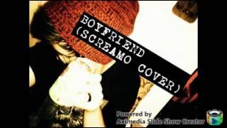 BOYFRIEND (SCREAMO COVER)