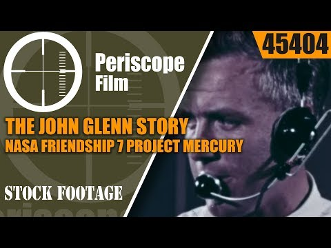 THE JOHN GLENN STORY  NASA  FRIENDSHIP 7 PROJECT MERCURY 45404