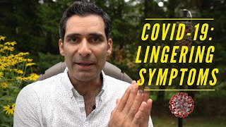 COVID 19: Lingering and Chronic Symptoms After Recovery from Coronavirus Infection