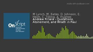 Andrew Rillera Quotations Atonement and Wrath in Paul