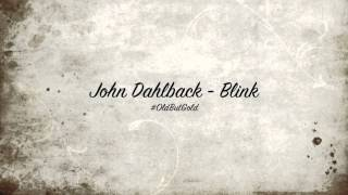 John Dahlback - Blink [D.O.N.S. & DBN Chainsaw Remix] HD