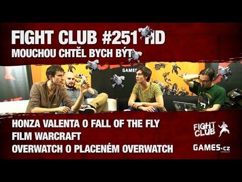 Fight Club #251: Mouchou chtěl bych být...