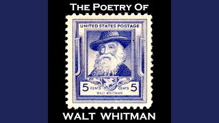 Walt Whitman - Song of the Open Road