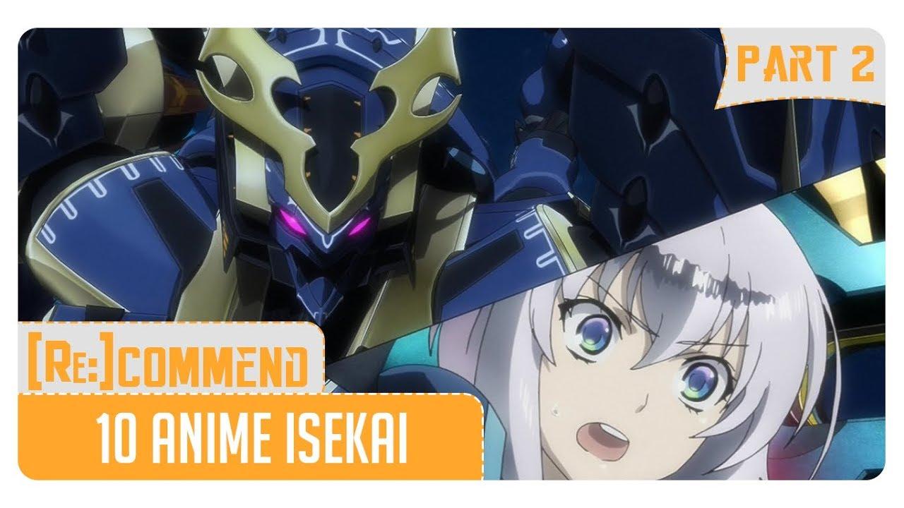 Rekomendasi 10 Anime Isekai Terbaik Part 2