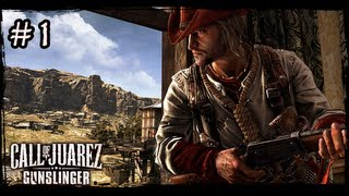 Call of Juarez: Gunslinger | Stinking springs |#1