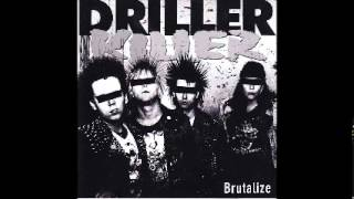 DRILLER KILLER - Brutalize [FULL ALBUM]