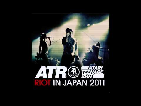 Atari Teenage Riot - Riot In Japan (Full Album)
