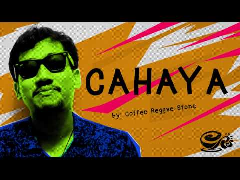 Cahaya | Official Lyric - Coffee Reggae Stone Official