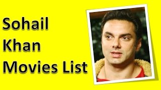 Sohail Khan Movies List