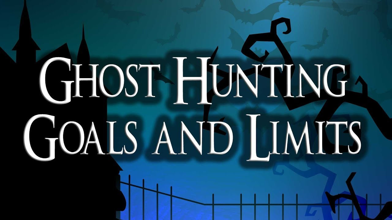 1  Ghost Hunting Preparations - Hallowfields Ghost Hunting Academy