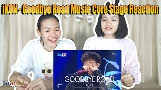 IKON - Goodbye Road [Comeback Stage] Music core รีแอคชั่น Reaction (Thai Ver.) | SeaSunSand