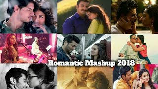 Romantic Mashup Song 2018 | Best Of 2018 Mashup | All Hit Bollywood Song By Find Out Think