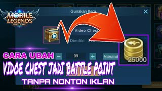 Trik Mengubah Video Chest Jadi Battle Point - Cara Ubah Video Chest Mobile Legends
