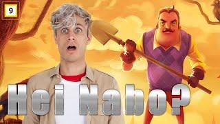Jeg har en CREEPY NABO! - Hei Nabo