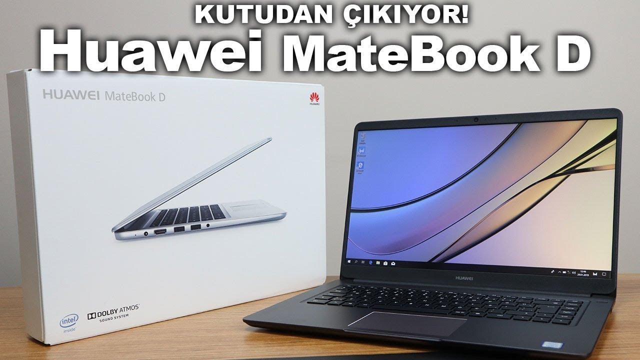 Huawei MateBook D kutudan çıkıyor!