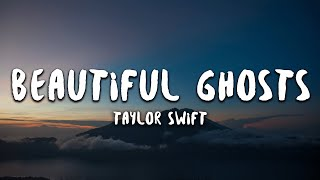 Taylor Swift - Beautiful Ghosts (Lyrics) (From CATS)
