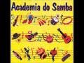 Gambar cover Academia do Samba Volume 1 - Samba e Pagode Anos 90