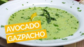 Avocado Gazpacho Soup Recipe