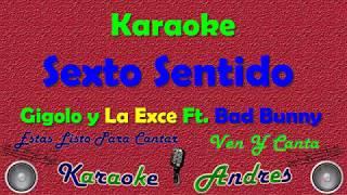Sexto Sentido - Bad Bunny x Gigolo & La Exce (Karaoke)