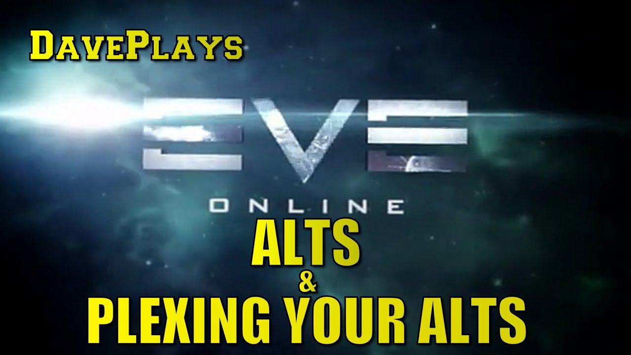 EVE Online | Alts & Plexing Your Alts