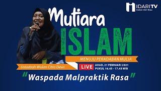 Download Waspada Malpraktik Rasa   Live   Ustadzah Wulan Citra Dewi