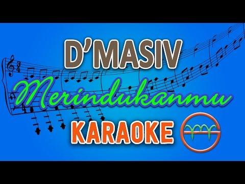 D'Masiv - Merindukanmu (Karaoke Lirik Chord) by GMusic