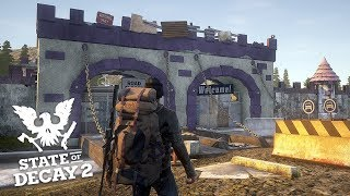 MASSIVE FORTRESS SETTLEMENT! State of Decay 2