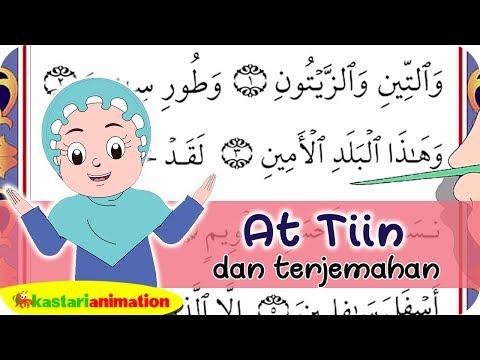 Juz Amma dan Terjemahan 21 At Tiin Terjemah Diva Kastari