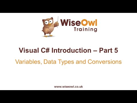C# Introduction Part 5 - Variables, Data Types and Conversions