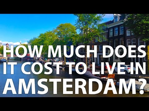 How Much Does It Cost To Live In Amsterdam?