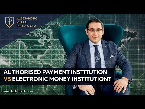 Authorised Payment Institution (API) and Electronic Money institution (EMI) - Fintech News and Tips