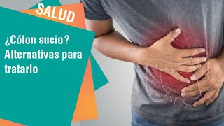 ¿Cómo se manifiesta un colon sucio? thumbnail