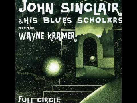 John Sinclair ft. Wayne Kramer - Shake 'Em On Down