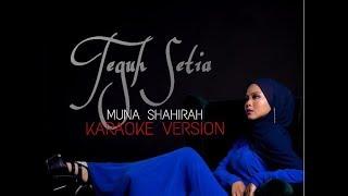 Muna Shahirah | Teguh Setia | Karaoke No Vocal