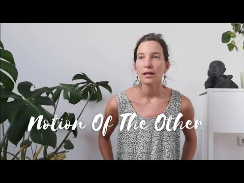Notion Of The Other