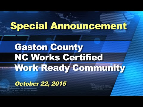 Special Announcement: Gaston County NC Works Certified Work Ready Community