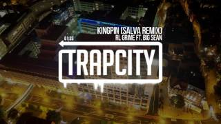RL Grime ft. Big Sean - Kingpin (Salva Remix)