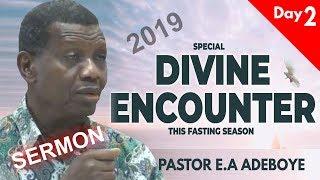 Pastor EA Adeboye Sermon  RCCG 2019 SPECIAL DIVINE ENCOUNTER Day2