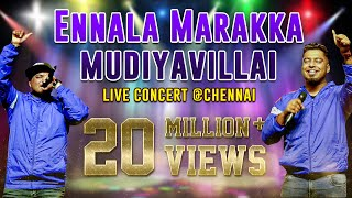 Ennala Marakka Mudiyavillai Video Song | Havoc Brothers (Live Show) | Chennai | தமிழ் தொலைக்காட்சி