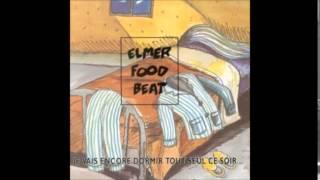 Elmer Food Beat - Dans ta Bouche