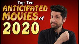 My 10 Anticipated Movies of 2020