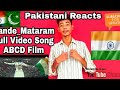 Vande_Mataram Full Video Song | ABCD 2 | Varun Dhawan & Shraddha Kapoor | React By Pakistani Boy