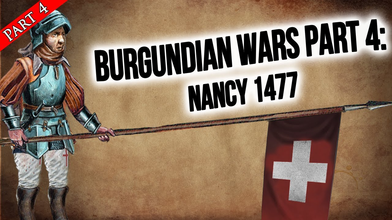 Download The Fall of Burgundy: The Battle of Nancy 1477 | The Burgundian Wars Pt. 4