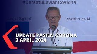 [FULL] Terkini Kasus Corona 3 April: 1.986 Positif, 134 Sembuh
