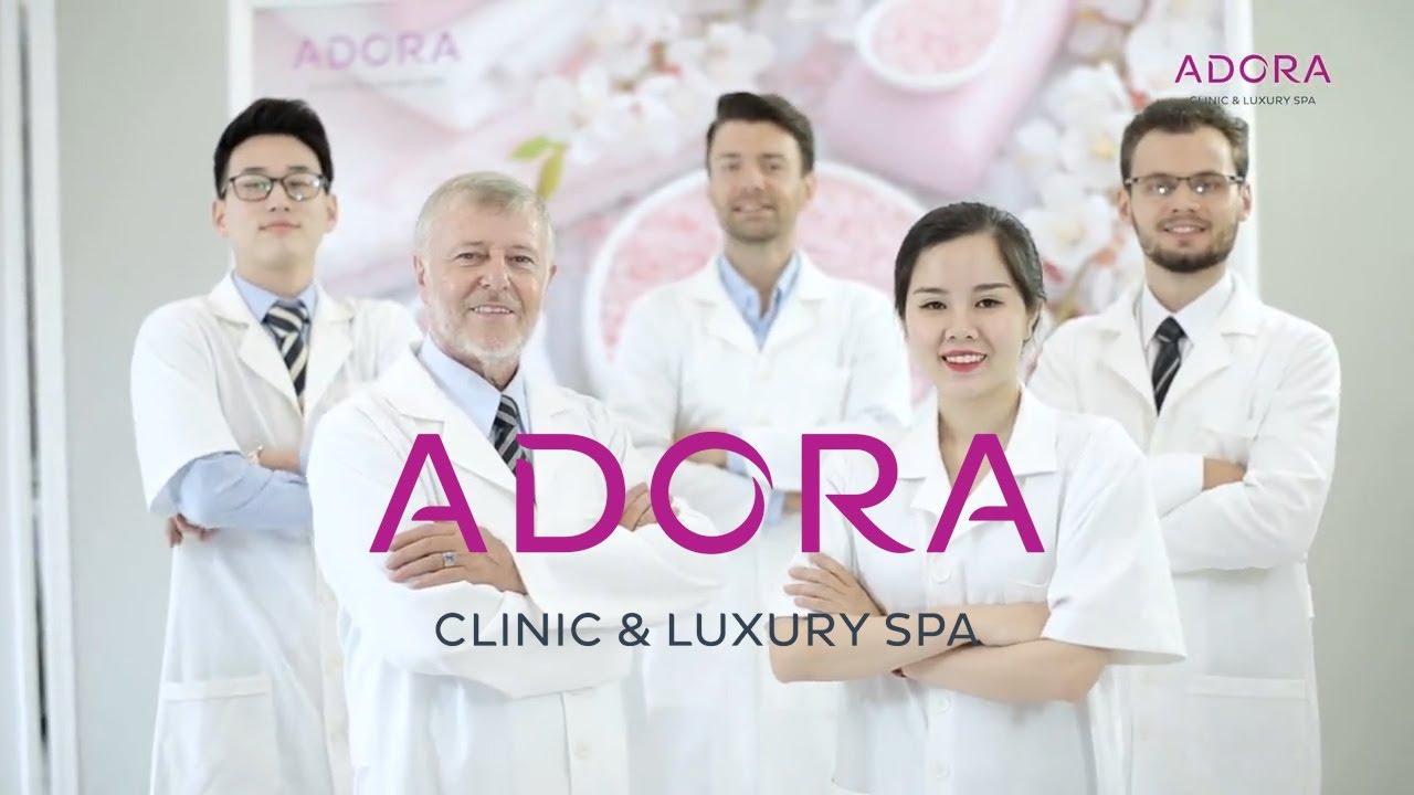 ADORA CLINIC & SPA viện thẩm mỹ & điều trị da chuyên nghiệp, sử dụng CN tiến tiến của Hàn Quốc, Mỹ.