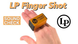 ?SOUND CHECK?LP 442F Finger Shot / LP?SHAKER?