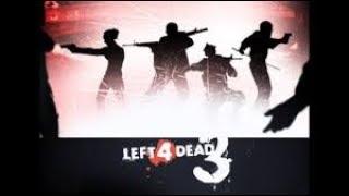 Left 4 Dead 3 E3 2018 Gameplay Demo