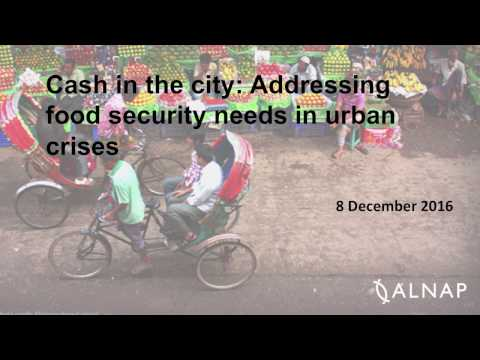 Cash in the City: Addressing food security needs in urban crises