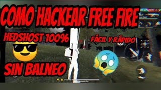 Como Hackear Free Fire *facil y rapido* ( El mejor hack de free fire )