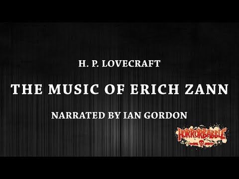 """""""The Music of Erich Zann"""" by H. P. Lovecraft (Narrated by Ian Gordon)"""